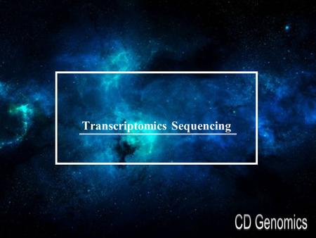 Transcriptomics Sequencing. over view The transcriptome is the set of all RNA molecules, including mRNA, rRNA, tRNA, and other non coding RNA produced.