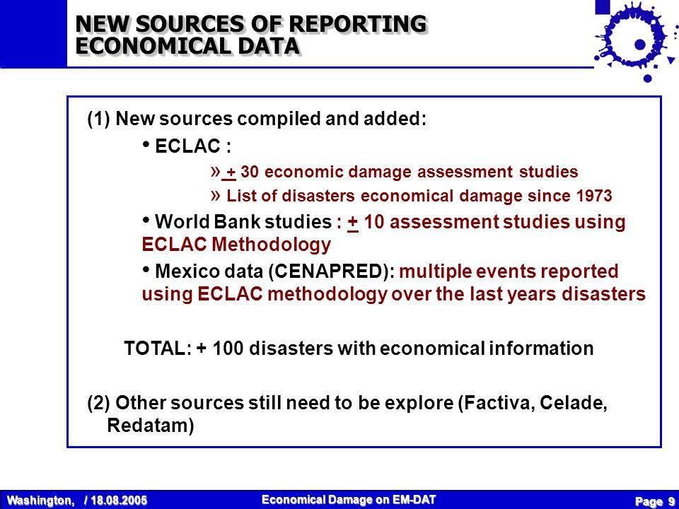 Washington, / 18.08.2005 Economical Damage on EM-DAT Page 10 NEW SOURCES OF REPORTING ECONOMICAL DATA