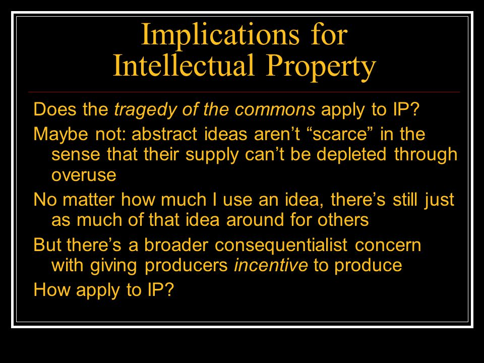 Implications for Intellectual Property Supports IP.