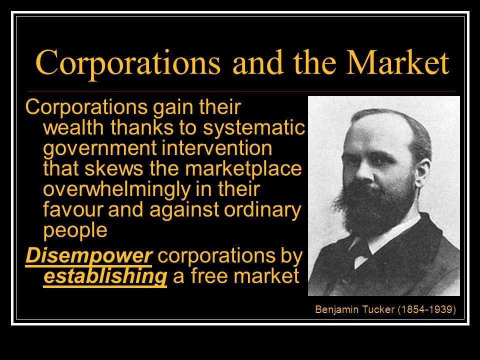 Corporations and the Market Corporate wealth is fine so long as the resulting economic inequality works out to the benefit of the least advantaged When that's not the case, redistribution is called for Regulate corporations and the market John Rawls (1921-2002)
