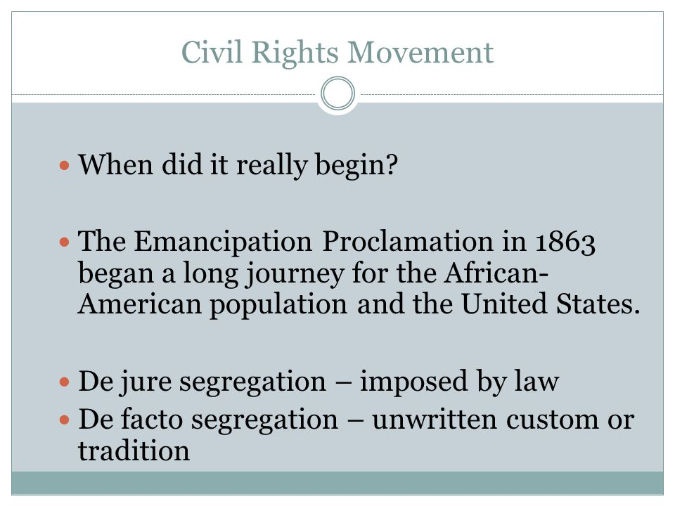 Civil Rights Movement When did it really begin.