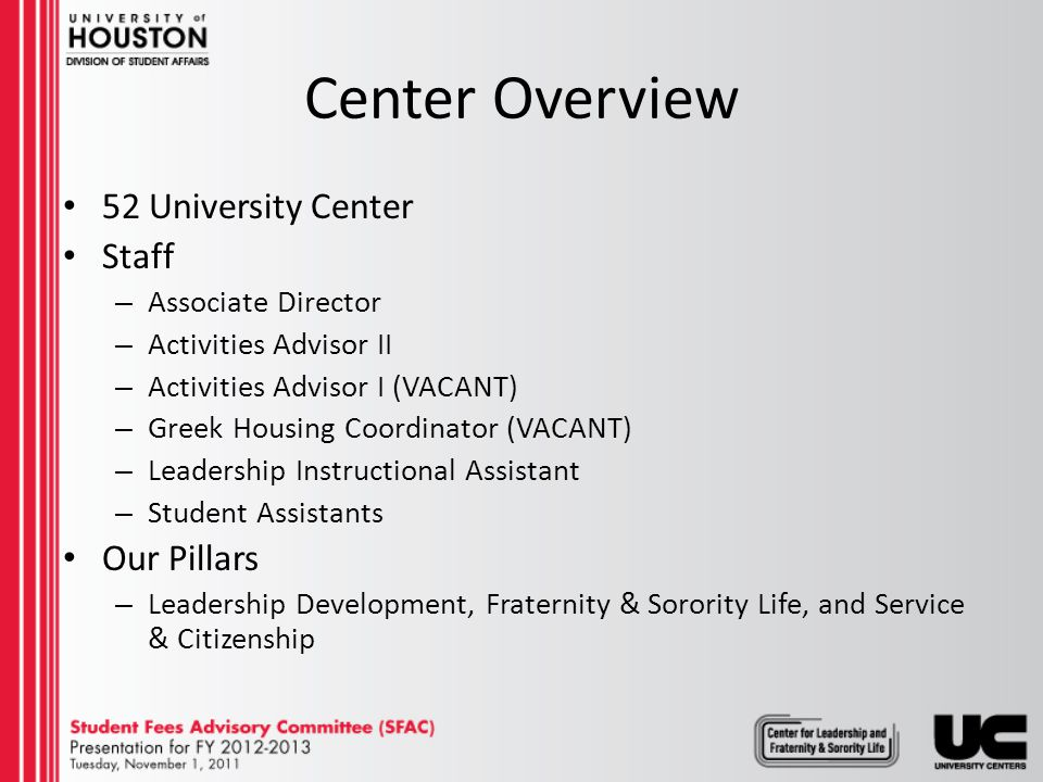 Mission Statement The Center for Leadership and Fraternity & Sorority Life develops students into ethical and purpose- based leaders by providing meaningful learning and involvement experiences.