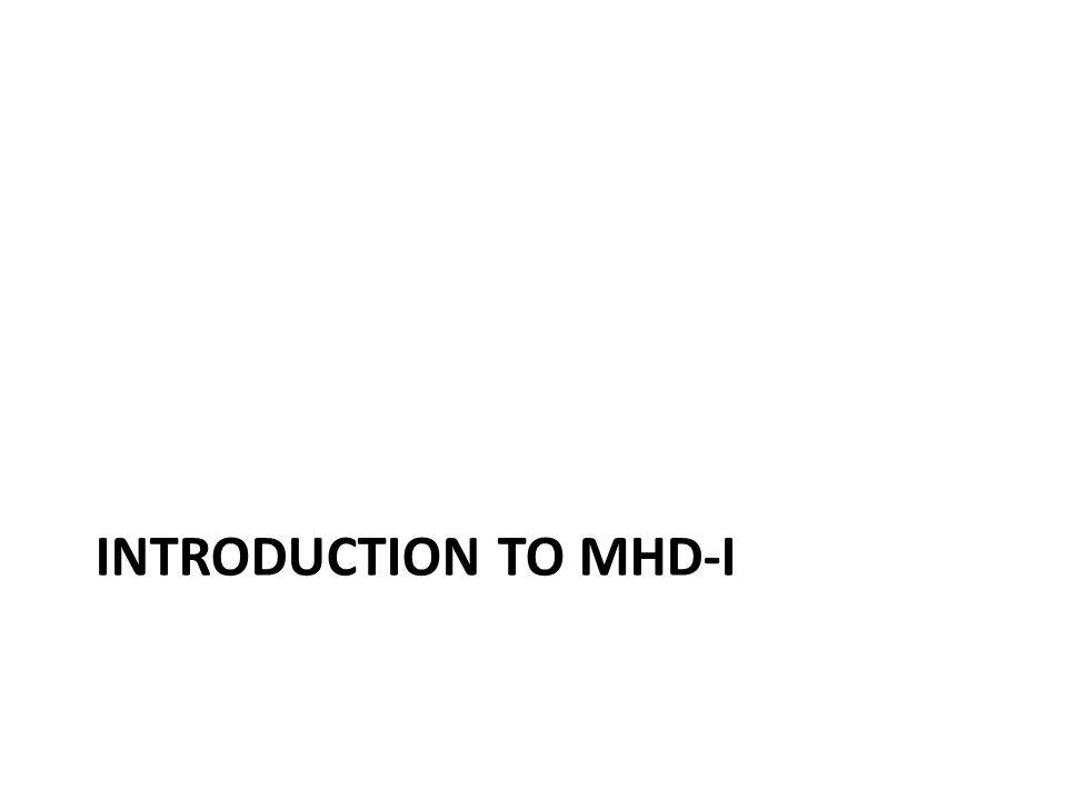 MHD-I Key Points