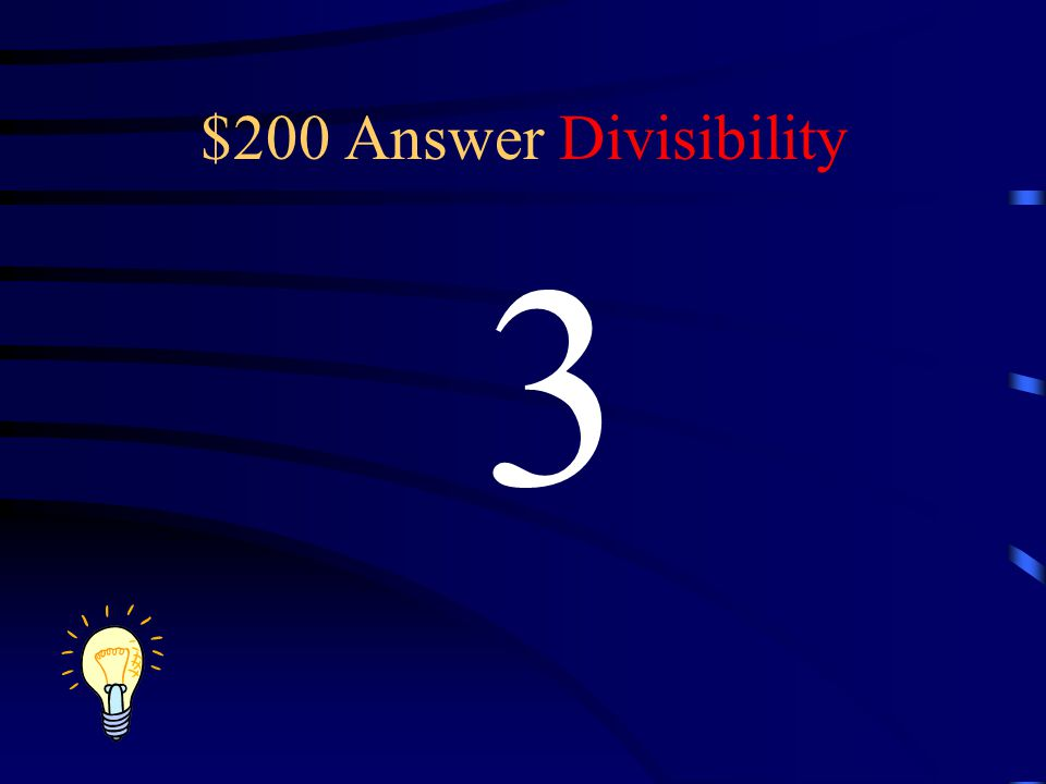 $200 Answer Divisibility 3
