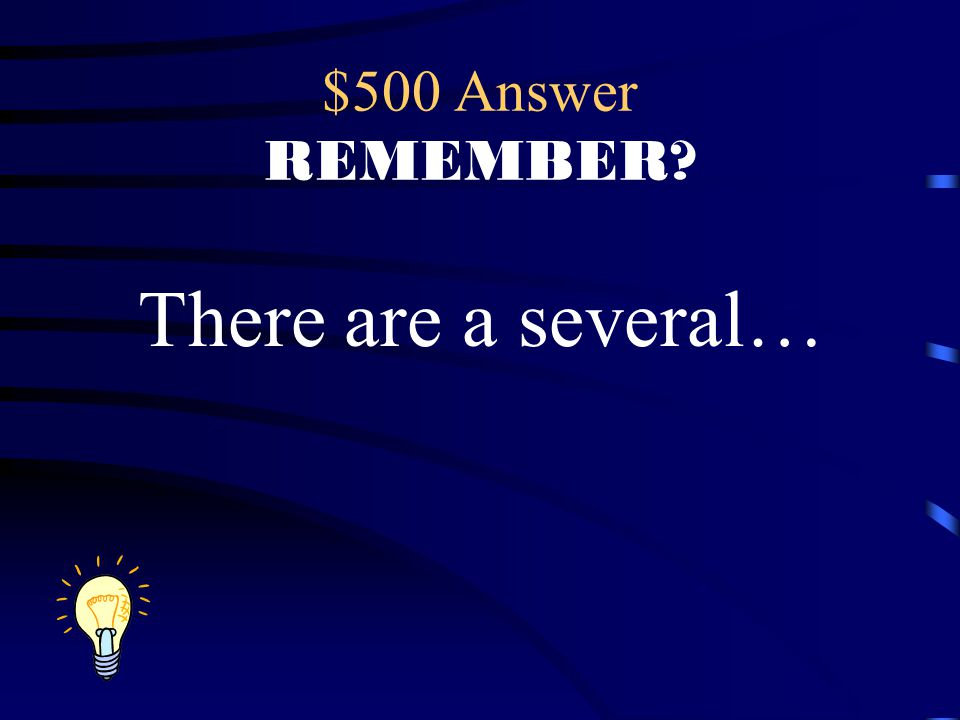 $500 Answer REMEMBER? There are a several…