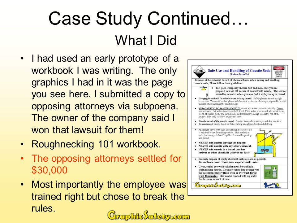 Lessons Learned Attorneys and Jurys use the term reasonable care and concern when discussing workplace issues.