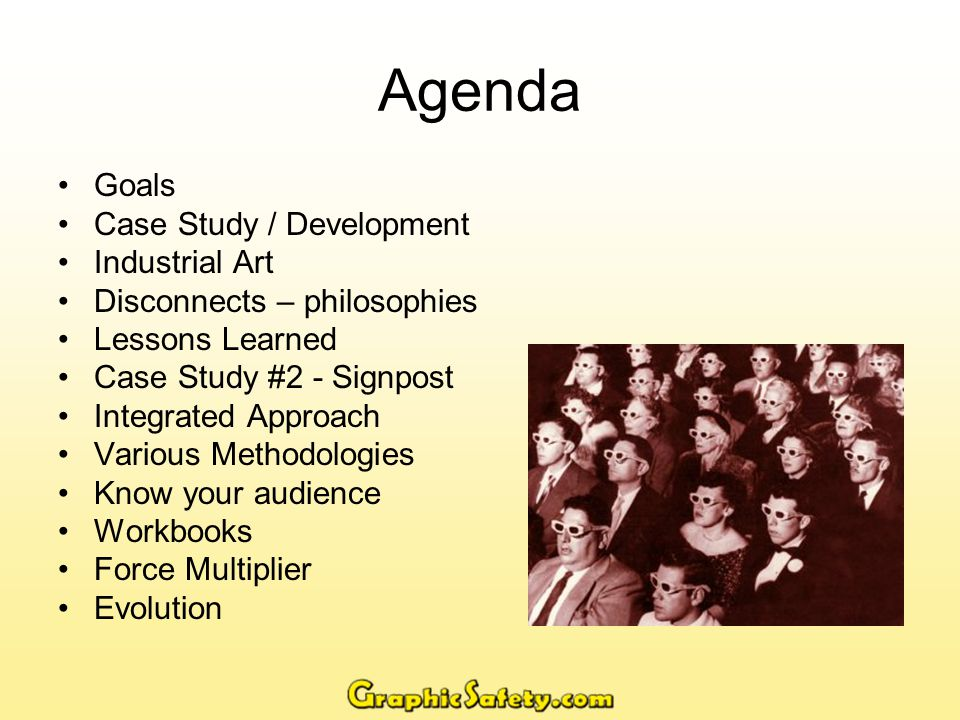 Goals What are your goals in workforce training.Reduce Accidents (to zero).