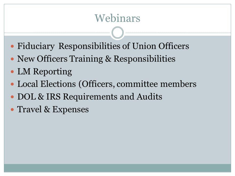 Webinar cont. Recording Secretary Duties COPA Funds Trustee Training Renting vs Owning Budgeting