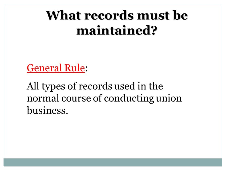 Is there a prescribed recordkeeping system.There is no prescribed recordkeeping system.