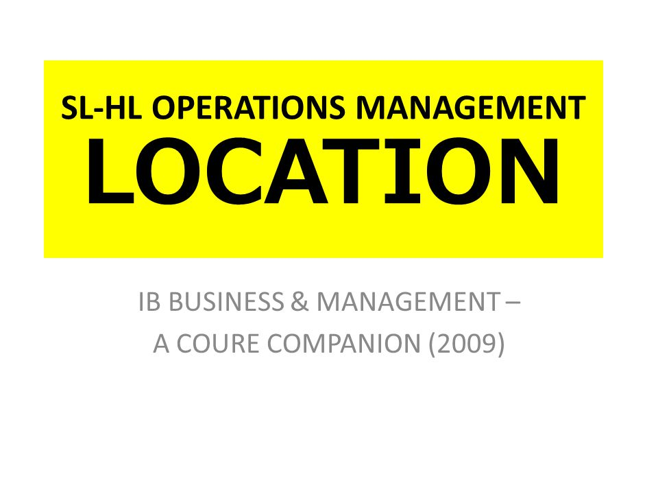 Introduction to Location One of the most important decisions a business has to make is where it will locate or as the business grows where it should relocate to.