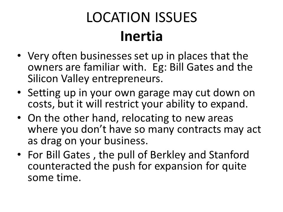 LOCATION ISSUES Labour Pool Key to any business are the employees to do the work.