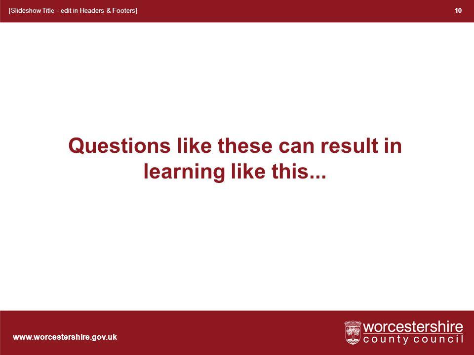 www.worcestershire.gov.uk 11 [Slideshow Title - edit in Headers & Footers]
