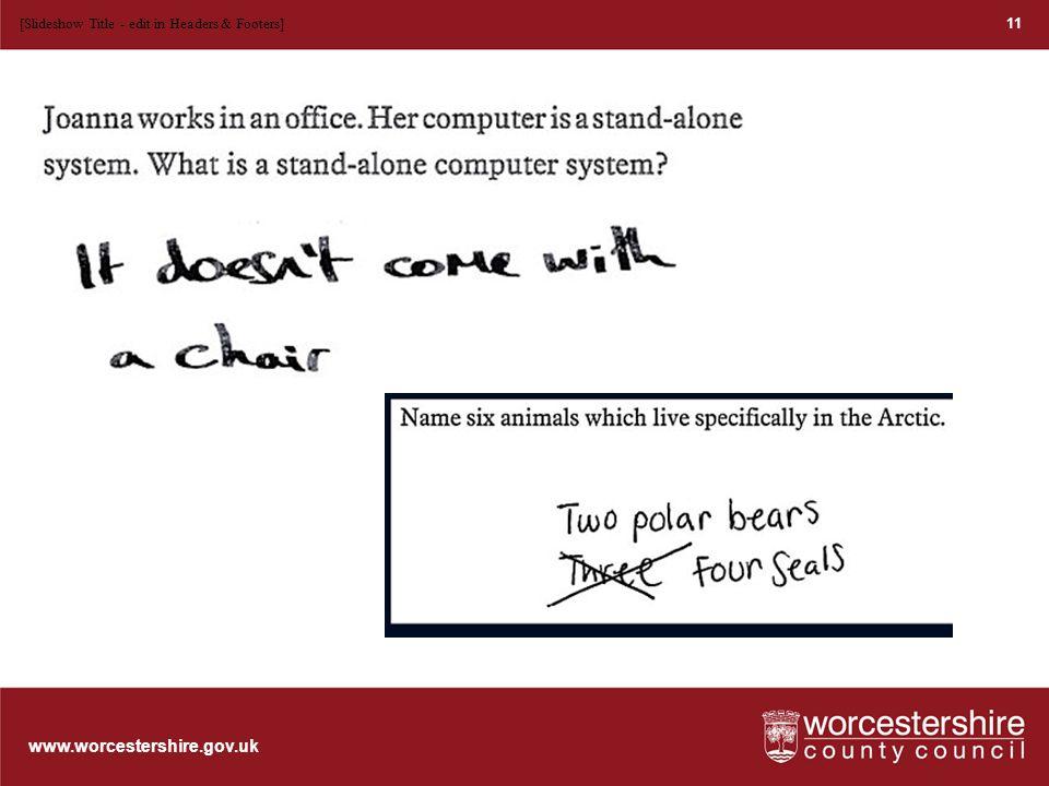 www.worcestershire.gov.uk 12 [Slideshow Title - edit in Headers & Footers]