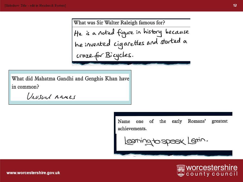 www.worcestershire.gov.uk 13 [Slideshow Title - edit in Headers & Footers]