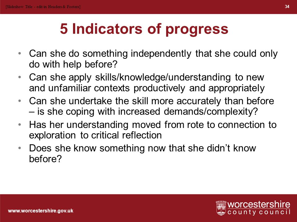 www.worcestershire.gov.uk Activity What evidence can you find in this lesson extract of progress in learning.
