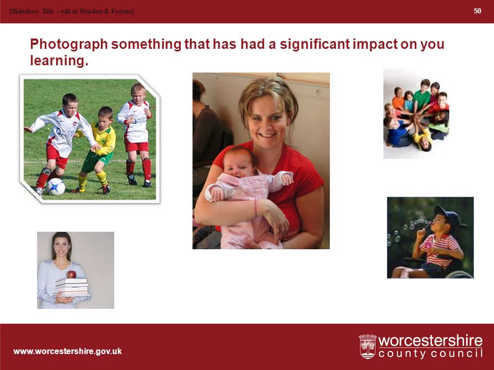 www.worcestershire.gov.uk Skills – Build a wall.