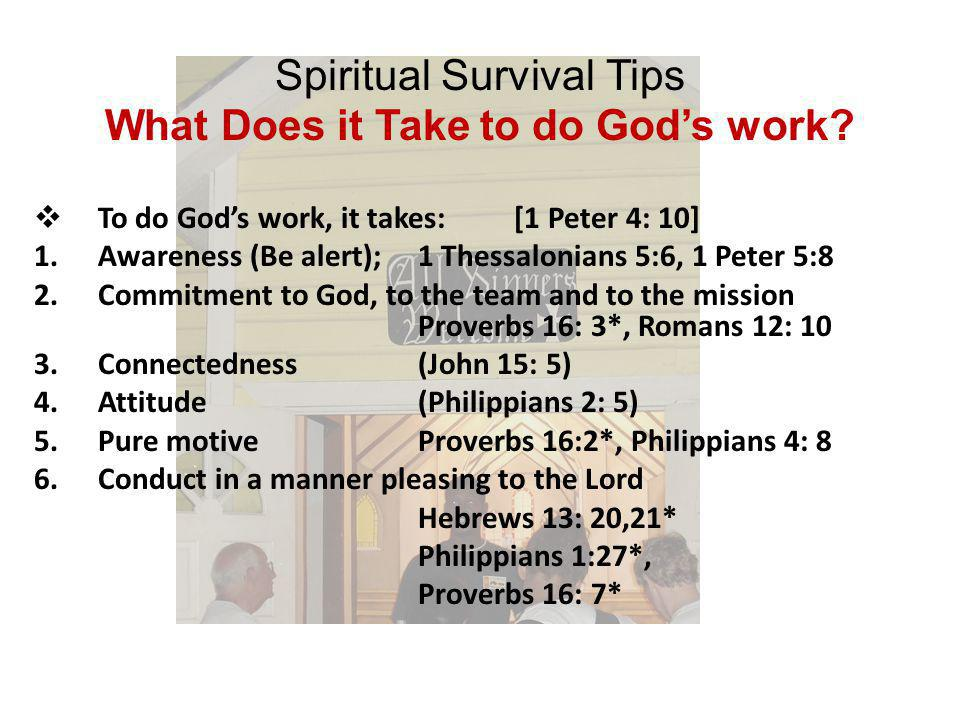 Spiritual Survival Tips Questions to the team Members What do you think.