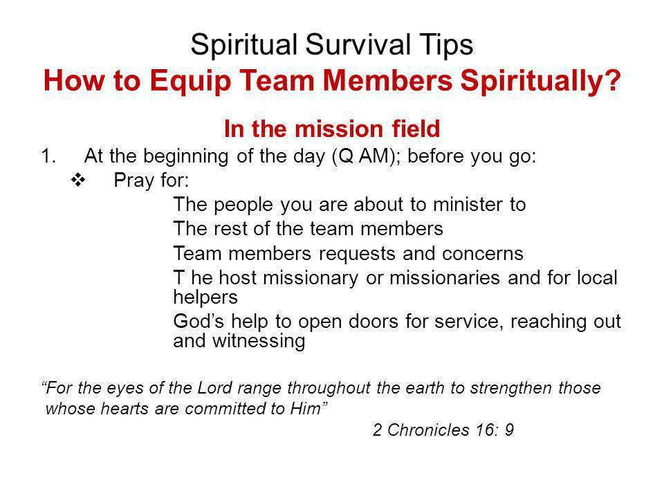 Spiritual Survival Tips How to Equip Team Members Spiritually.