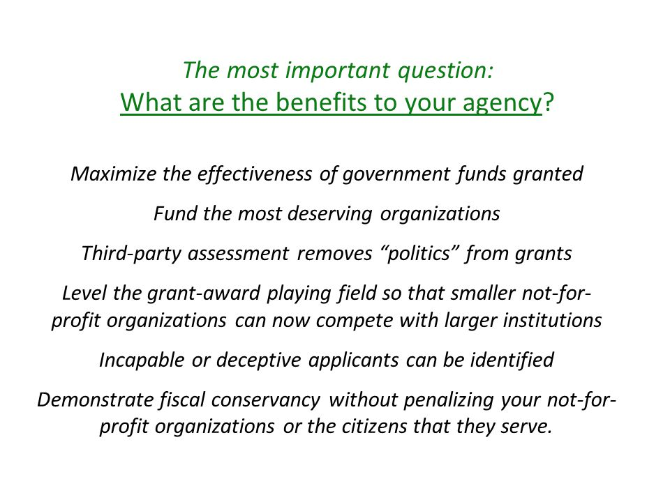 In what ways will your granting agency help the not-for-profit organizations.
