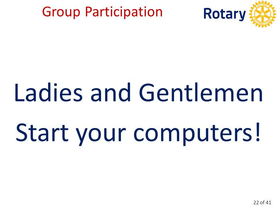 Group Participation – rotary5360.ca 23 of 41
