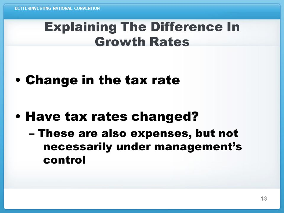 BETTERINVESTING NATIONAL CONVENTION Explaining The Difference In Growth Rates 14