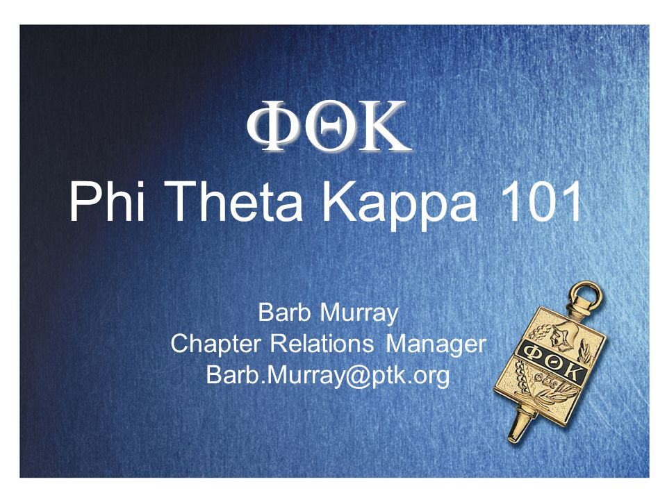 Phi Theta Kappa Mission The purpose of Phi Theta Kappa shall be to recognize and encourage scholarship among two-year college students.