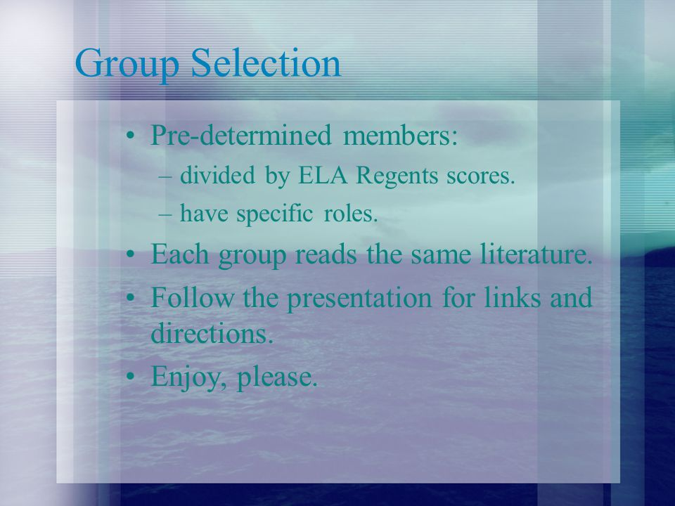 Group Responsibilities Groups –Each and every student contributes insight.
