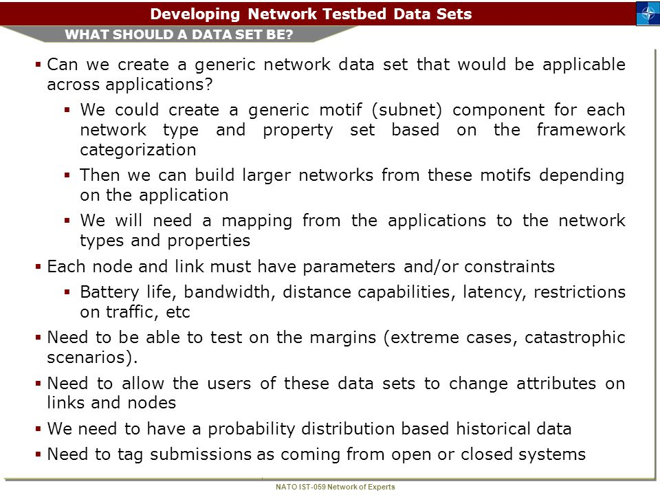 NATO IST-059 Network of Experts Developing Network Testbed Data Sets VITA SEARCH  VITA search on Network Data Test Social shows no actual data repositories but a few sporadic lists compiled by individuals