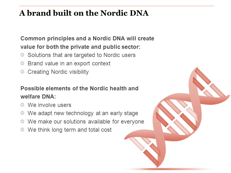 www.nordicinnovation.org Nordic added value Share best practice Nordic standards / solutions One Nordic home market Nordic brand Nordic ecosystem for entrepreneurs