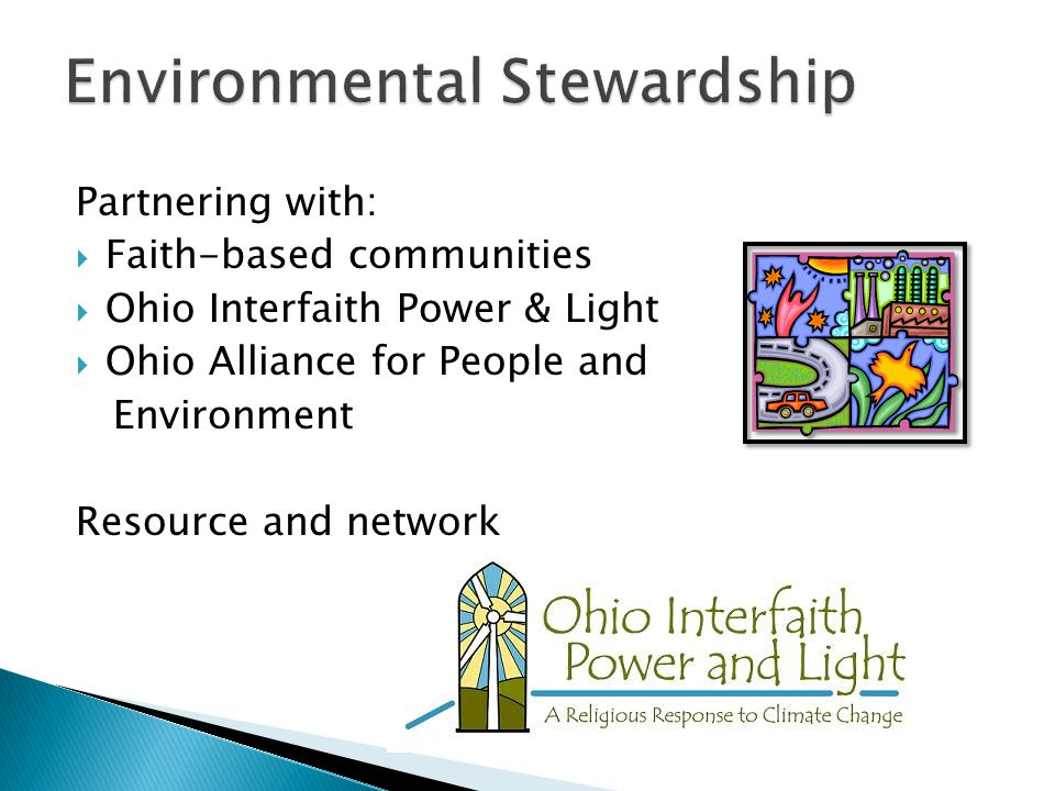  Coalition of Ecumenical Staff  Partnerships – ◦ Second Harvest Foodbanks ◦ Have a Heart Ohio ◦ UHCAN ( Universal Health Care Action Network of Ohio) ◦ Consumer Voices for Health Care Coverage ◦ Faithful Reform in Health Care