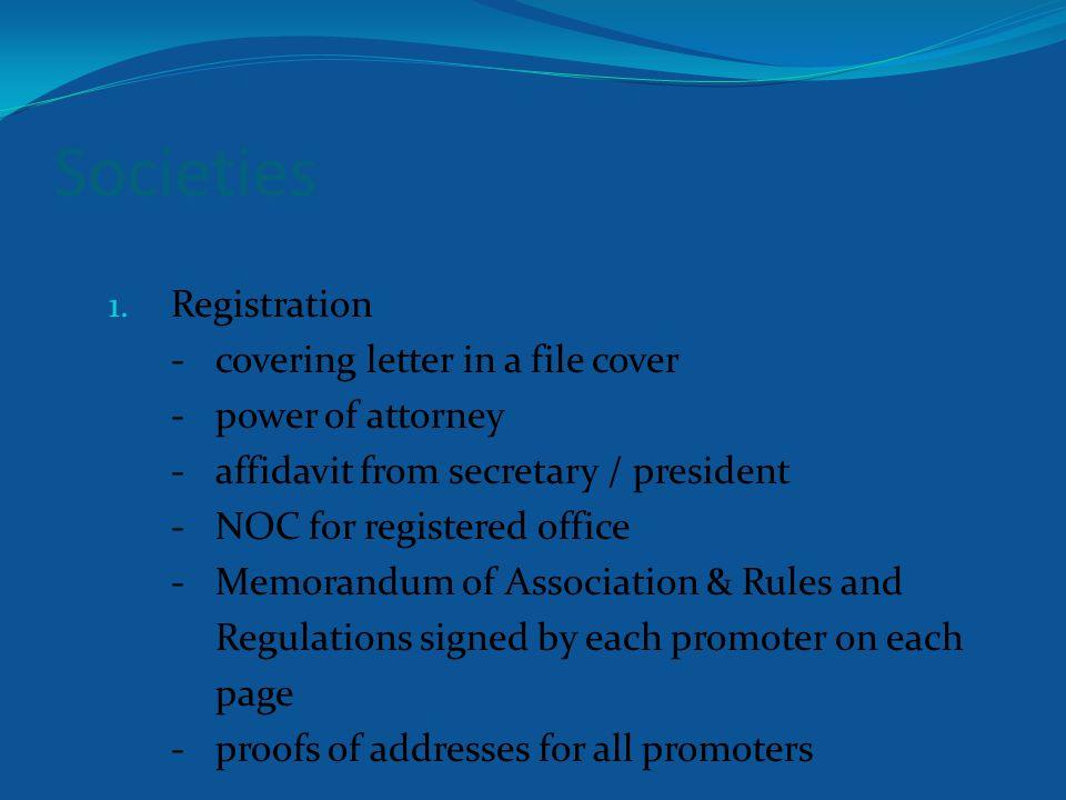 Societies 1.Certificate of Registration 2.