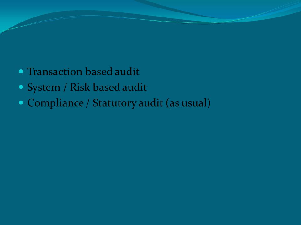 Project based audit 1.Understand activity under the project 2.