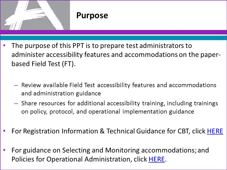 PARCC Comprehensive Accessibility Policies 3 Features for All Students Accessibility Features* Identified in advance Accommodations ** * Available to all participating students **For students with disabilities, English learners, and English learners with disabilities