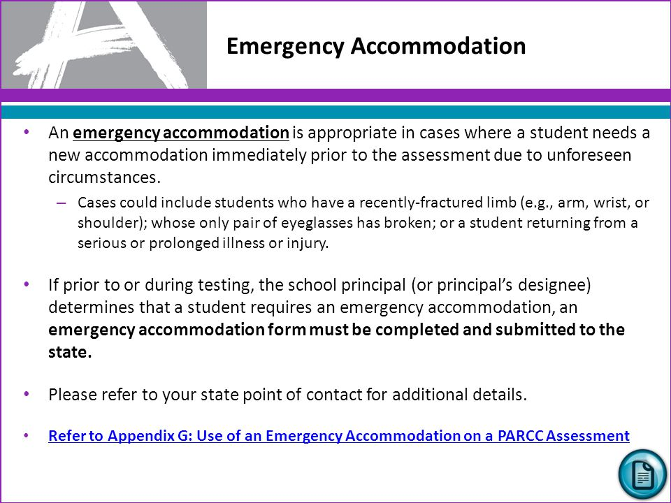 Student Accommodation Refusal If a student refuses an accommodation listed in his or her IEP, 504 Plan, or EL plan (if used by your state), the school should document in writing that the student refused the accommodation, and the accommodation must be offered and remain available to the student during testing.