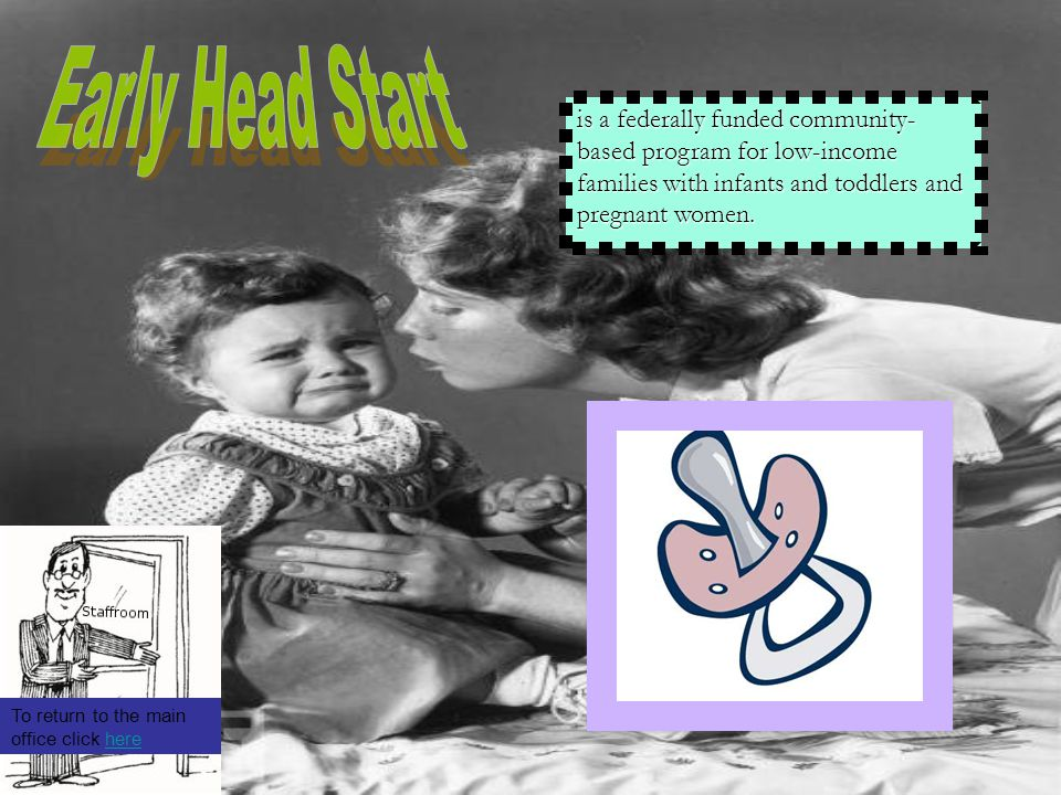 is a federally funded community- based program for low-income families with infants and toddlers and pregnant women.