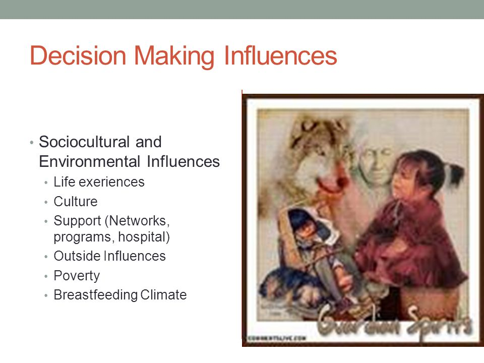 Decision Making Influences Attitude toward feeding method
