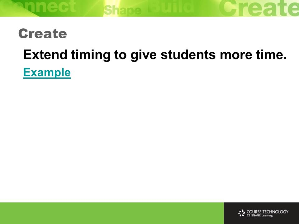Try to see the tutorial through a students eyes – make it user-friendly. Create