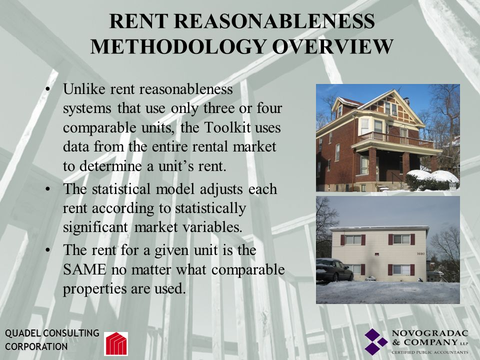 RENT REASONABLENESS MODEL The implementation of the Rental Valuation Toolkit consists of the following broad steps: QUADEL CONSULTING CORPORATION