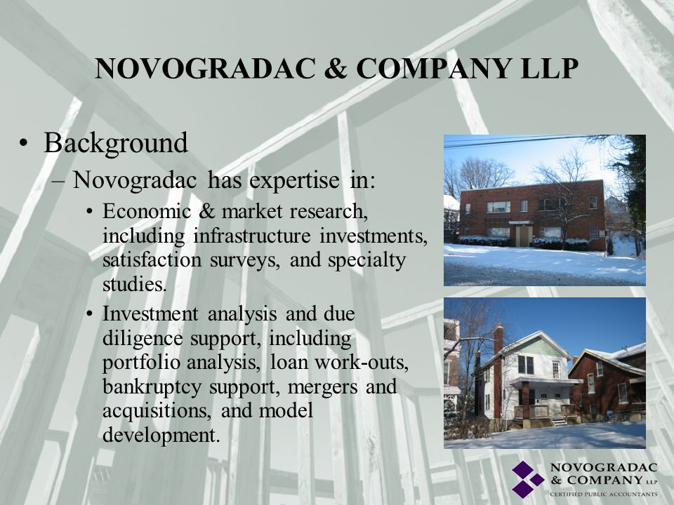 Background –Novogradac has expertise in: Valuation and market research, including complex property types, mixed use properties and alternative use scenarios.