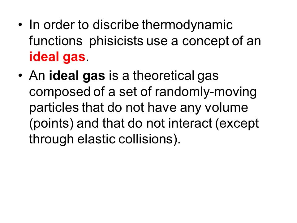 It means that internal energy of an ideal gas is equal to sum of kinetic energies of all its particles.