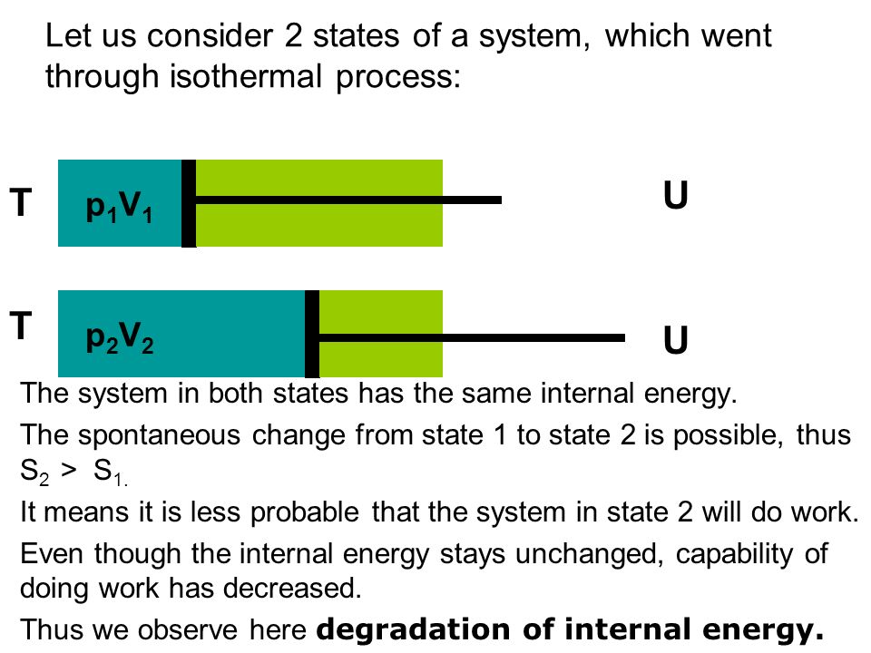 Another thermodynamic function is enthalpy H enthalpy (H), which is defined to be the sum of the internal energy (U) plus the product of the pressure (p) and volume (V): H = U – p V Enthalpy of the system in state 1 is: H 1 = U - p 1 V 1 Enthalpy of the system in state 2 is: H 2 = U – p 2 V 2 Since p 1 V 1 = p 2 V 2, thus H 1 = H 2