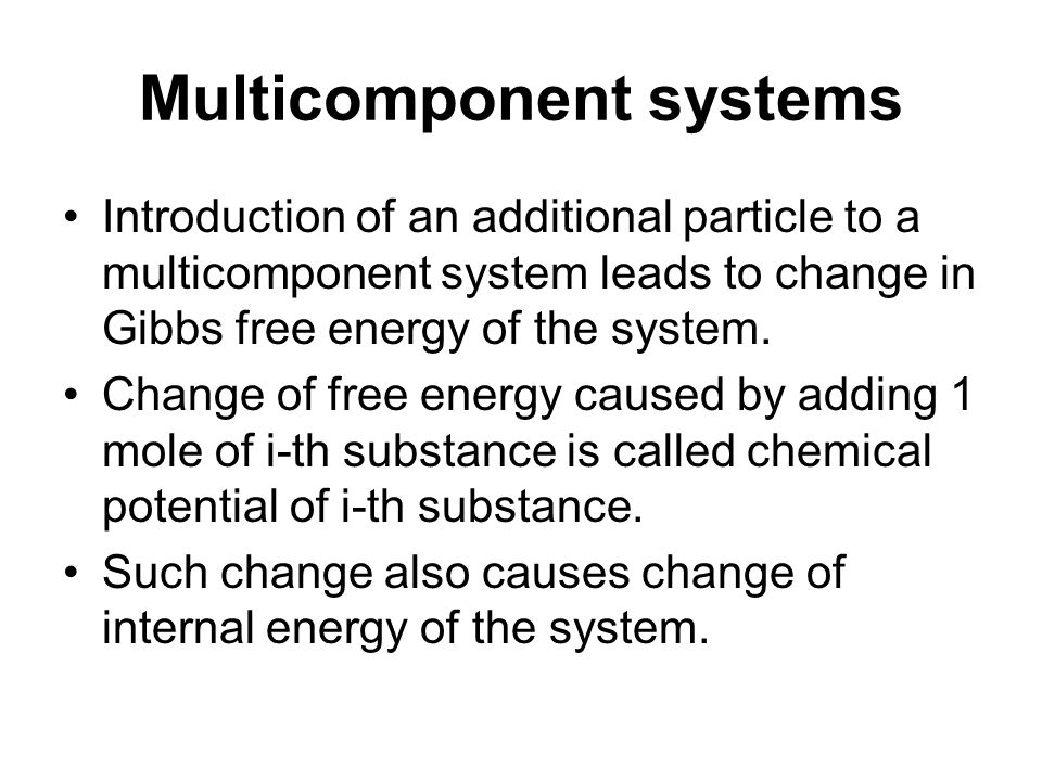 The chemical potential of a thermodynamic system is the amount by which the energy of the system would change if an additional particle were introduced, with the entropy and volume held fixed.