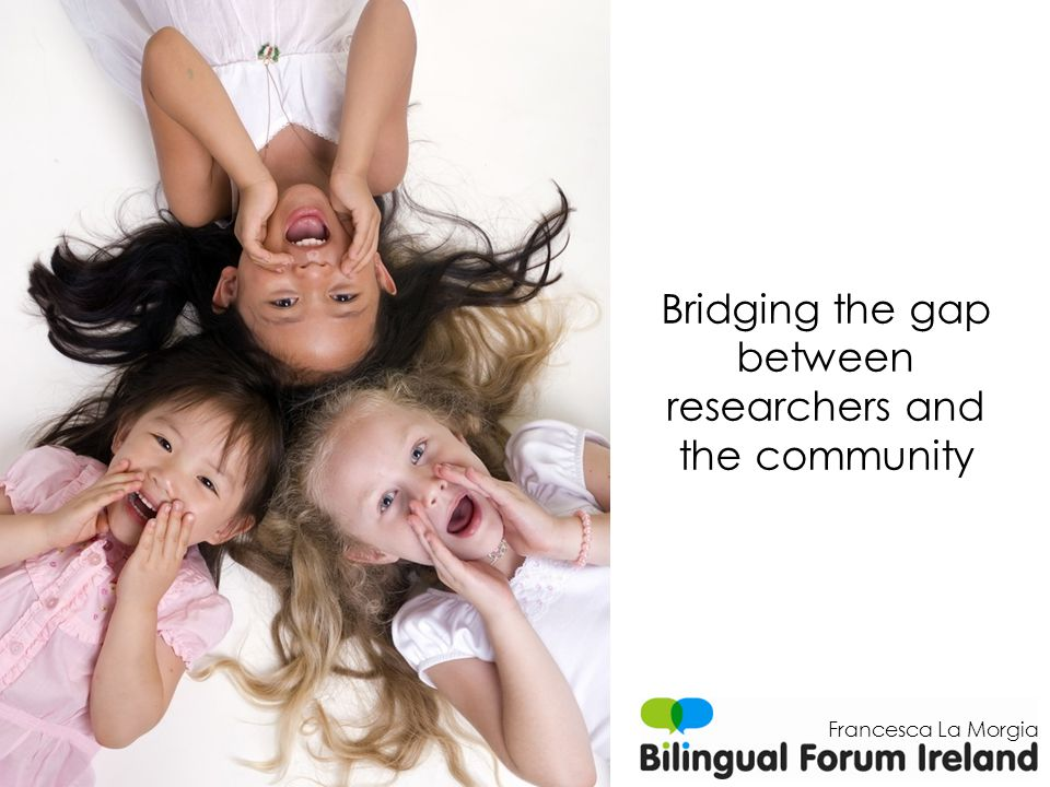 Disseminate information on bilingualism Bring together researchers working in different fields Create partnerships with similar organisationsWork with communities across Ireland Play a role in language policy Provide guidance for multilingual education