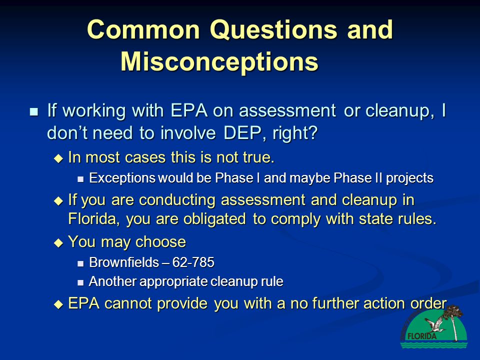 Common Questions and Misconceptions Can the state and federal brownfields programs be used together.