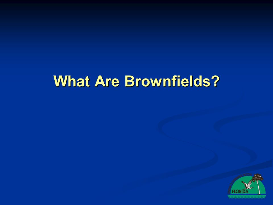 Brownfield site means real property, the expansion, redevelopment or reuse of which may be complicated by actual or perceived environmental contamination.