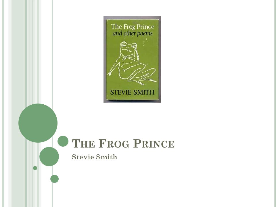 S UMMARY The Frog Prince is about this frog that anxiously and nervously waits for a princess to come and kiss him.