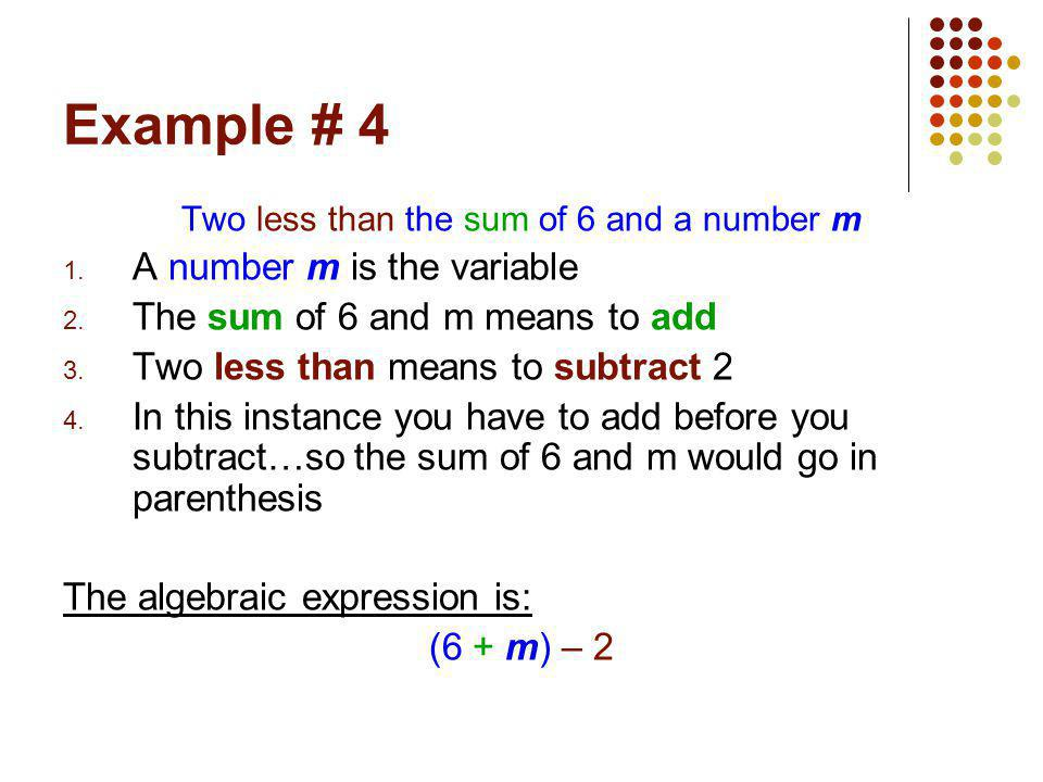 Example # 5 A number x decreased by the sum of 10 and the square of a number y 1.