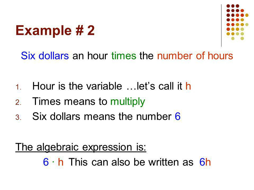 Example # 3 Three more than the quantity five times a number 1.
