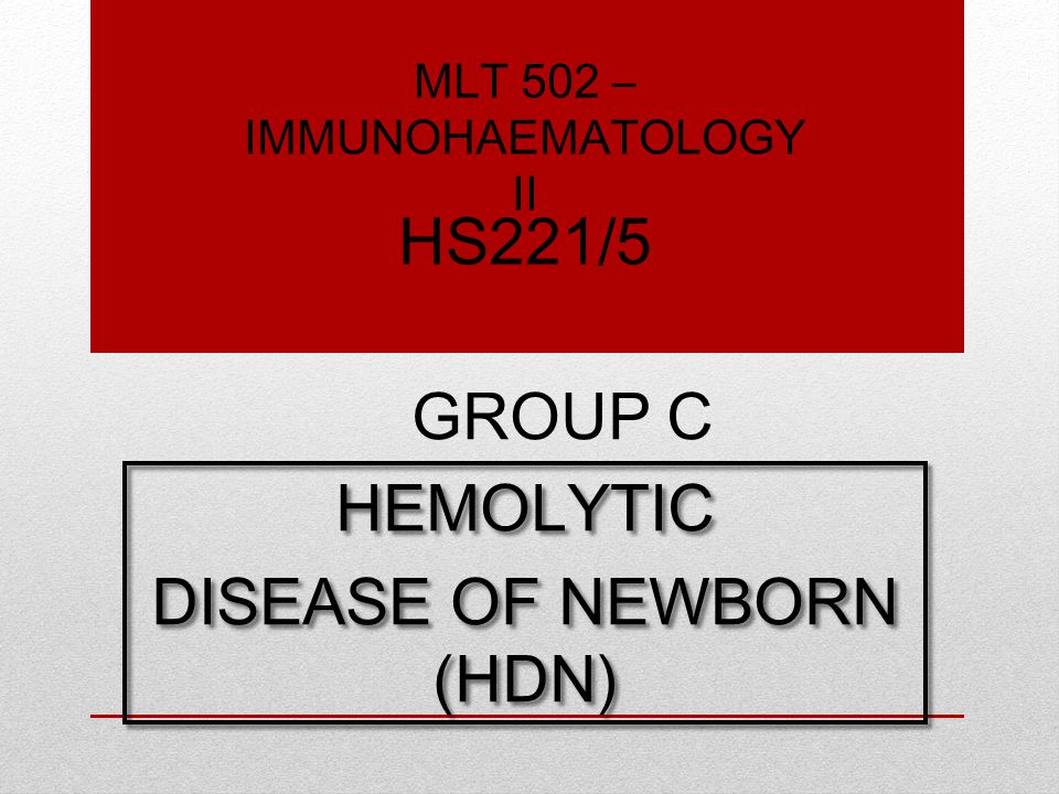 A condition in which fetus or neonate's red blood cell (RBC) are destroyed by Immunoglobulin G (IgG) antibodies produced by mother.