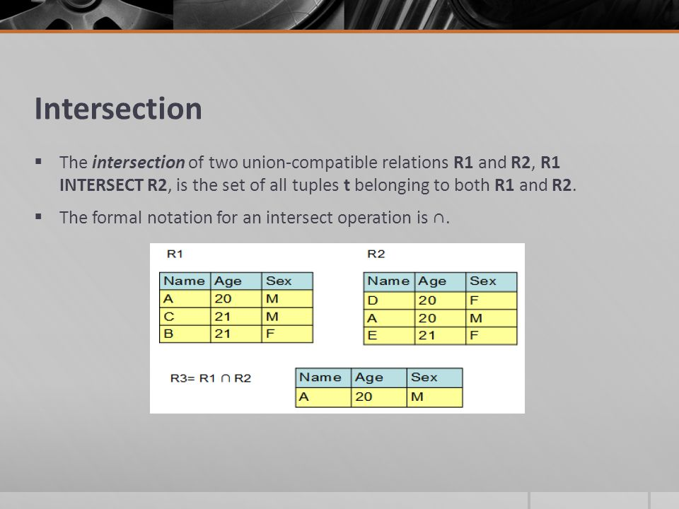 Difference  The difference between two union-compatible relations R1 and R2, R1 MINUS R2, is the set of all tuples t belonging to R1 and not to R2.